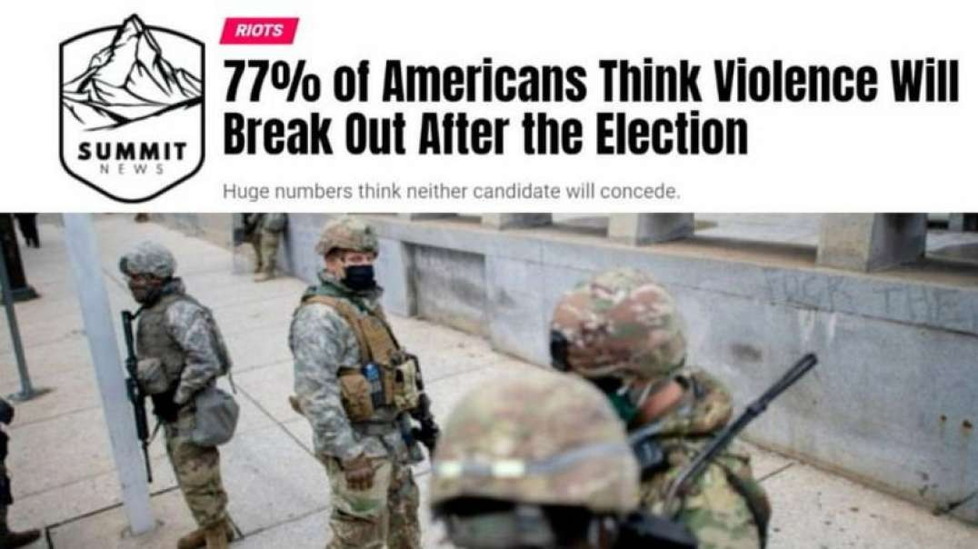 77% Of Americans Fear Violence After The Election