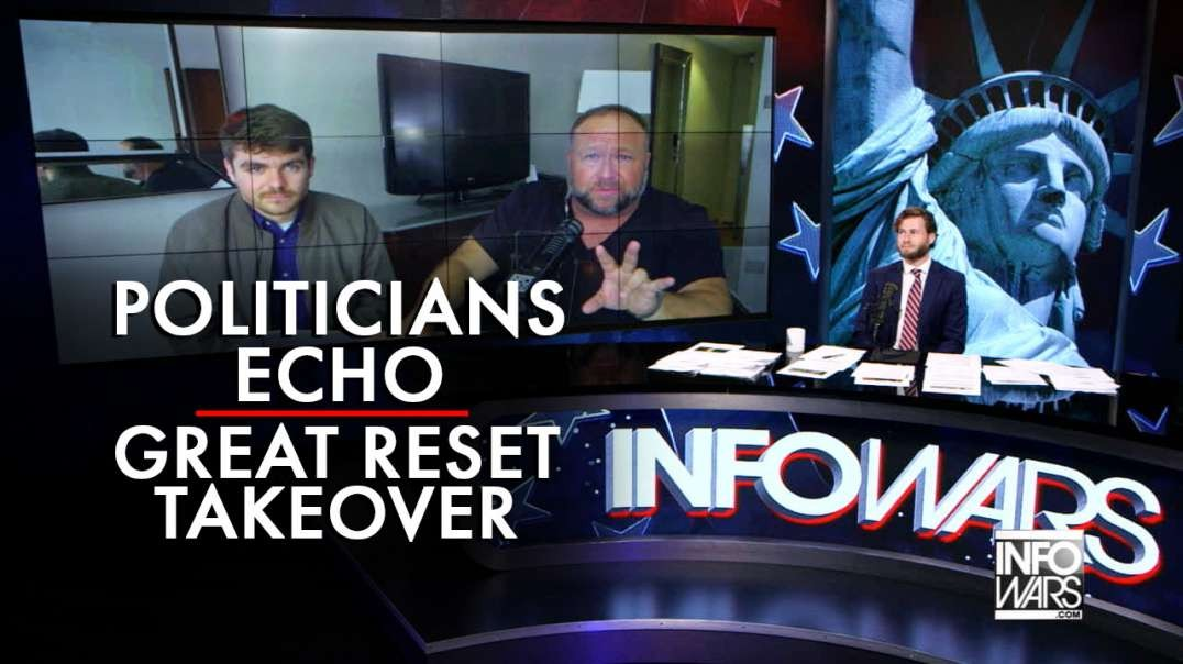 Politicians Echo Globalist Great Reset Takeover Around the Globe