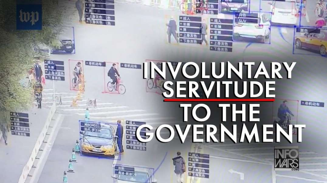Involuntary Servitude to the Government Being Used to Enslave the Population