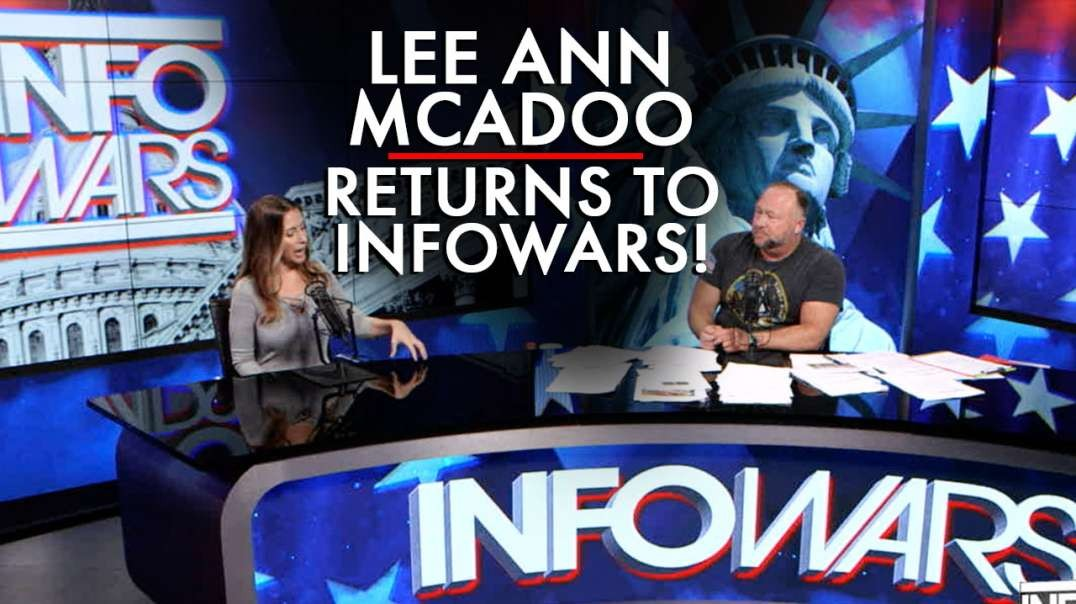 Lee Ann McAdoo Returns to Infowars!