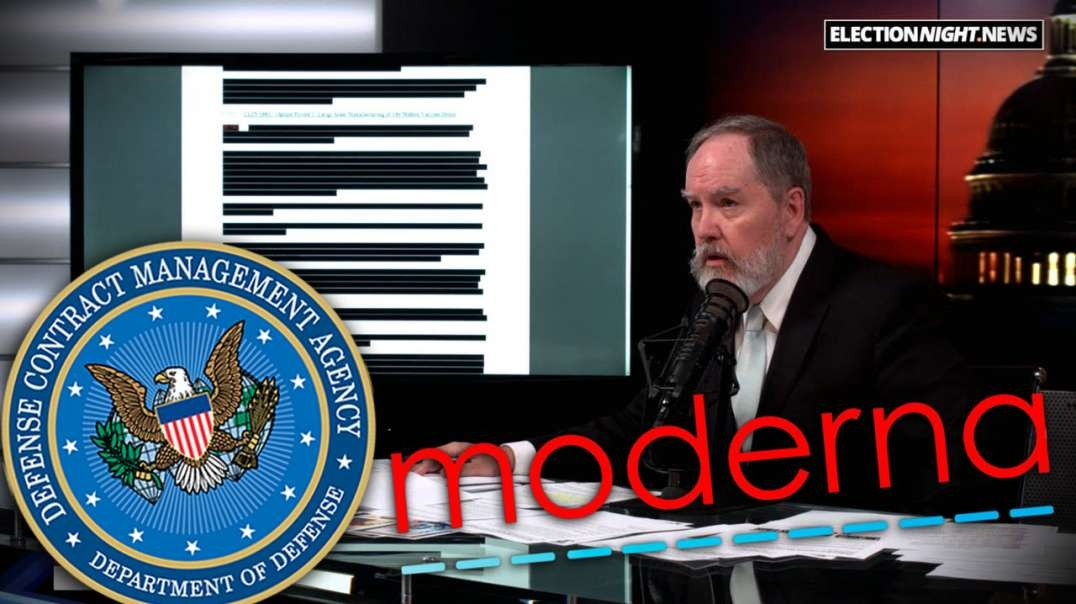 REDACTED: Why is Moderna Vaccine Doc Redacted Like a Classified Military Document?
