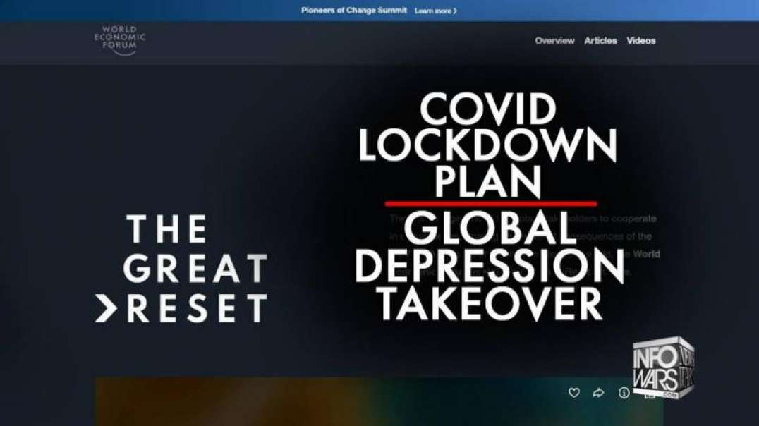 'The Great Reset' Admits Covid Lockdown Plan for Global Depression Takeover