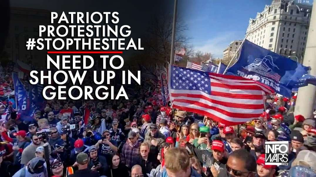 Patriots Protesting for #StopTheSteal Need to Show Up in Georgia