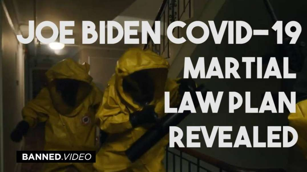 Joe Biden COVID-19 Martial Law Plan Revealed