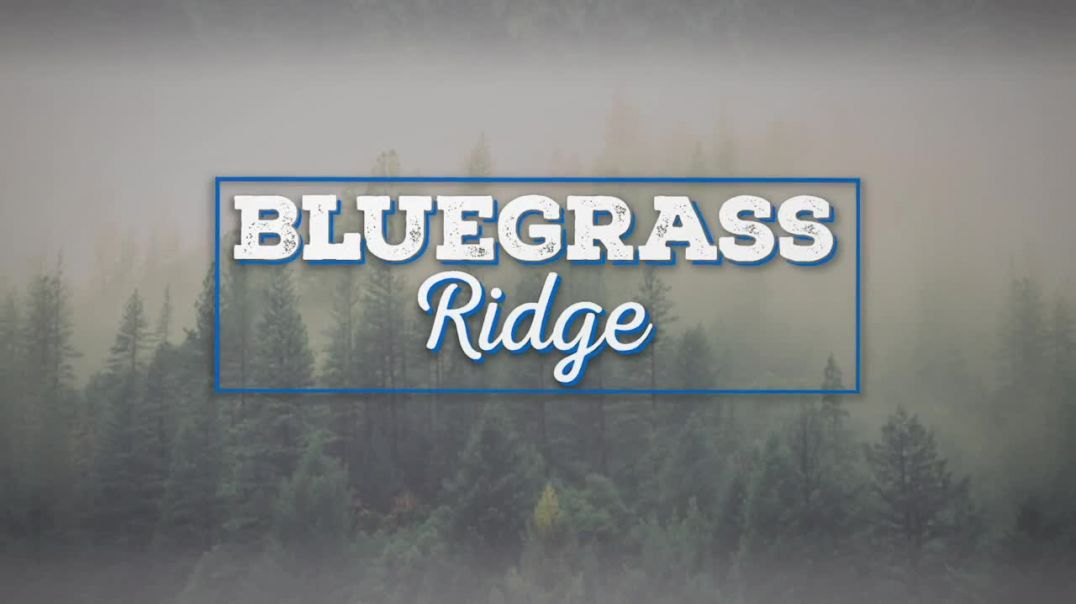 Bluegrass Ridge Ep 335 with host Nu-Blu
