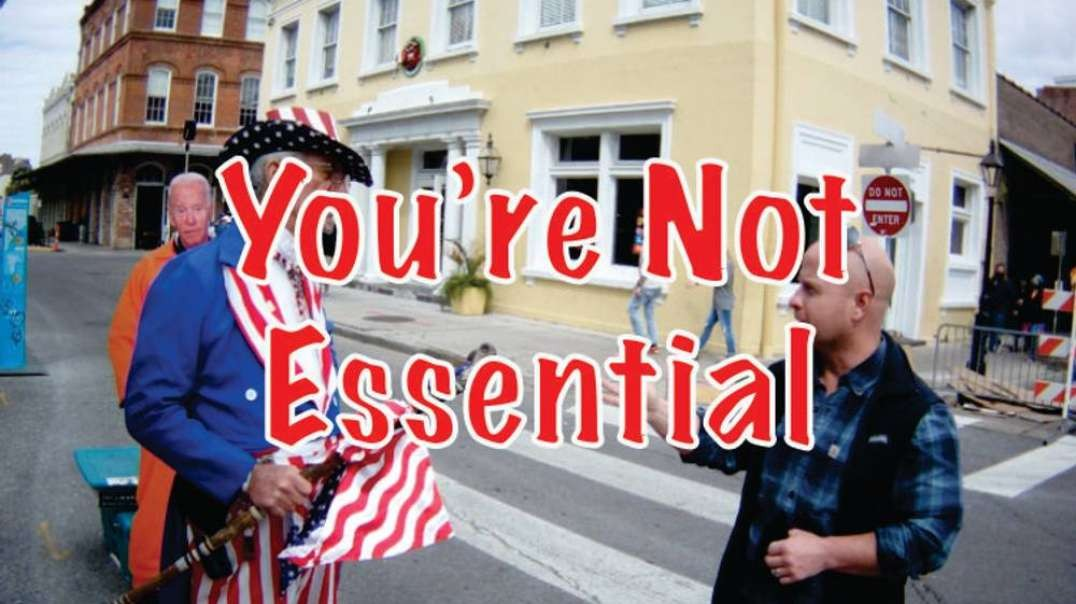 You're Not Essential