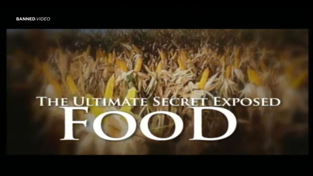 Food: The Ultimate Secret Exposed - Alex Jones' Special Report