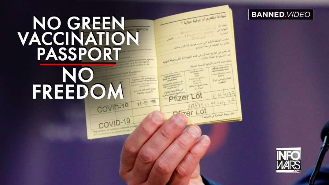 No Green Vaccination Passport, No Freedom