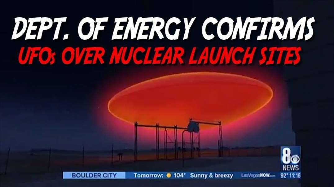 Dept. of Energy Confirms UFOs Over Nuclear Launch Sites