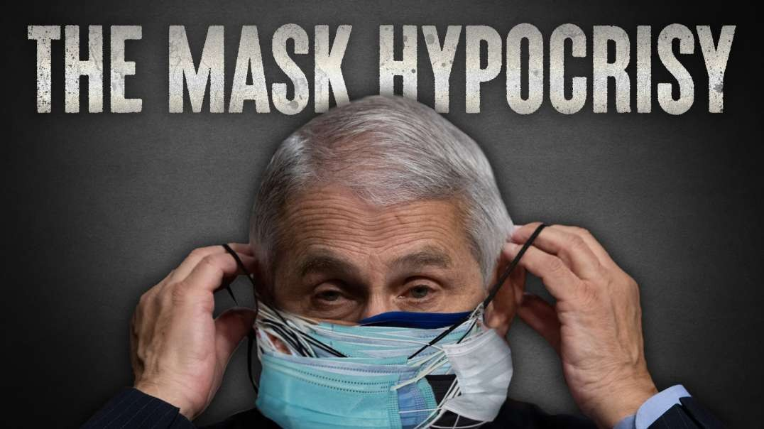The Masked Hypocrisy of Anthony Fauci