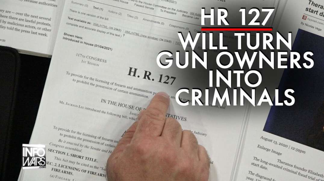 Learn How HR 127 Will Turn Legal Gun Owners Into Criminals
