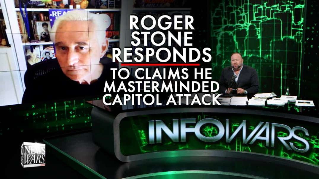 Exclusive- Roger Stone Responds to Claims He Masterminded Jan 6th Capitol Attack