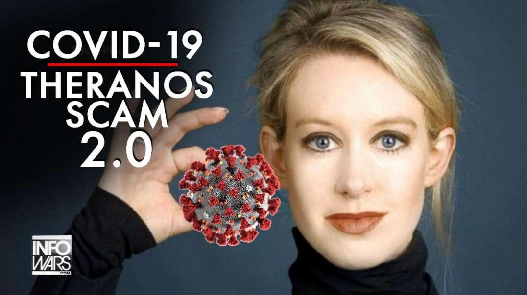 Covid-19 is Elizabeth Holmes' Theranos Scam 2.0