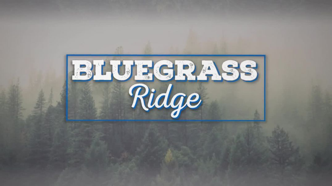 Bluegrass Ridge Ep 345 with host Bu-Blu