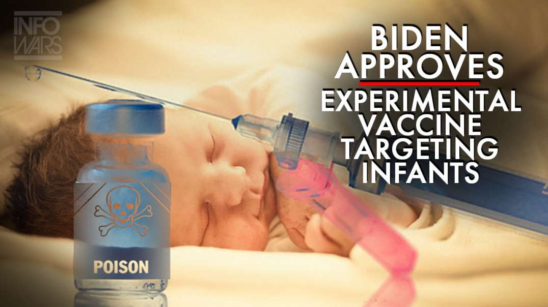 Joe Biden Approves Experimental Vaccines Targeting Infants