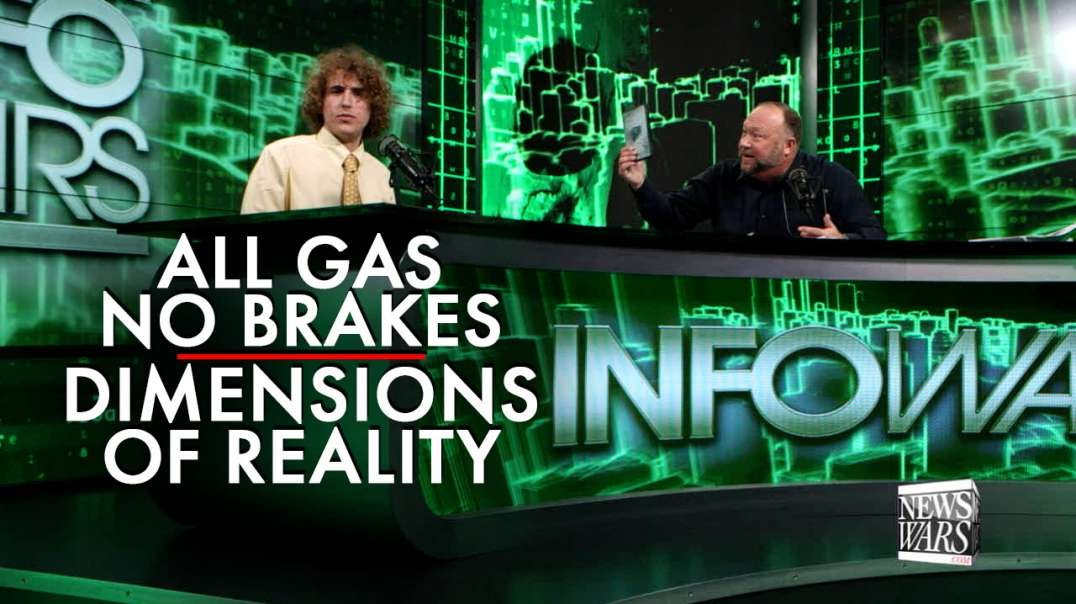 All Gas No Brakes Visits Alex Jones, Discovers the 12th Dimension