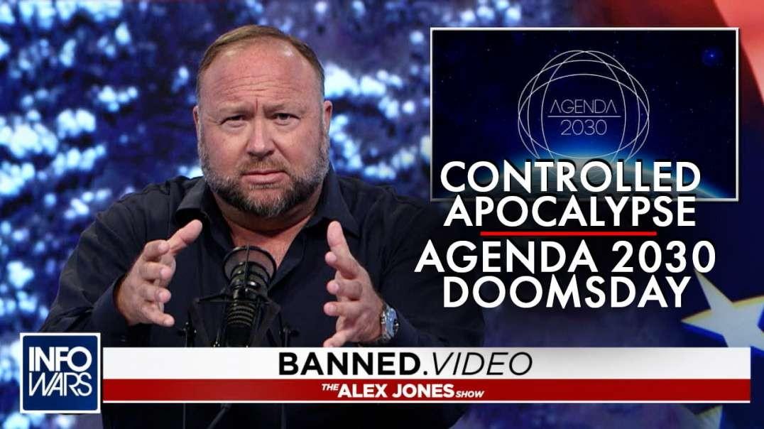 Controlled Apocalypse- Agenda 2030 Doomsday Exposed