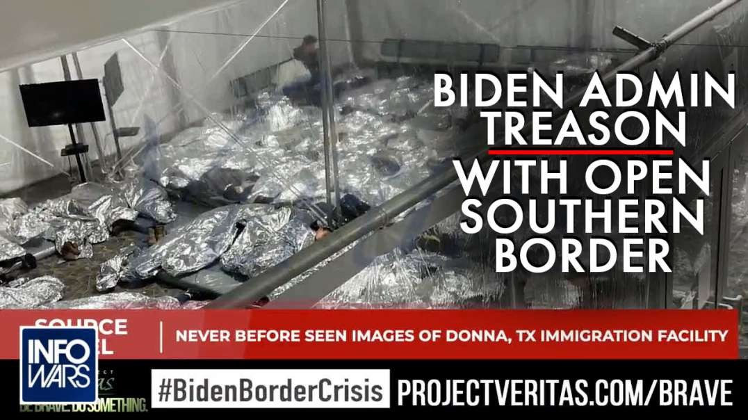 Biden Administration Committing Treason with Inhumane Facilities at Open Southern Border
