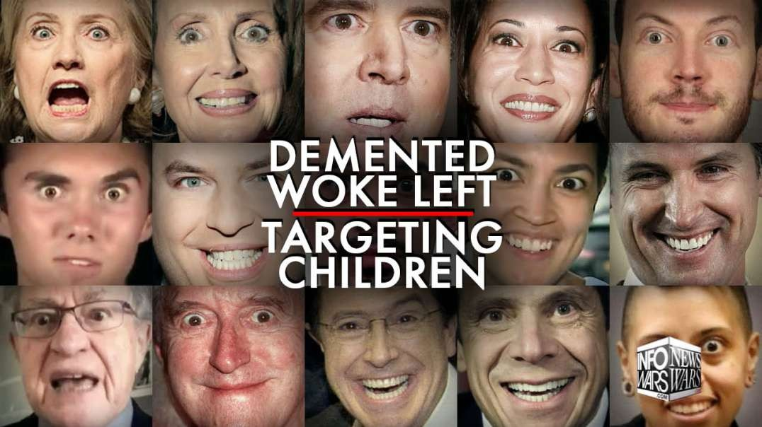 Learn Why the Demented Left are Targeting Children