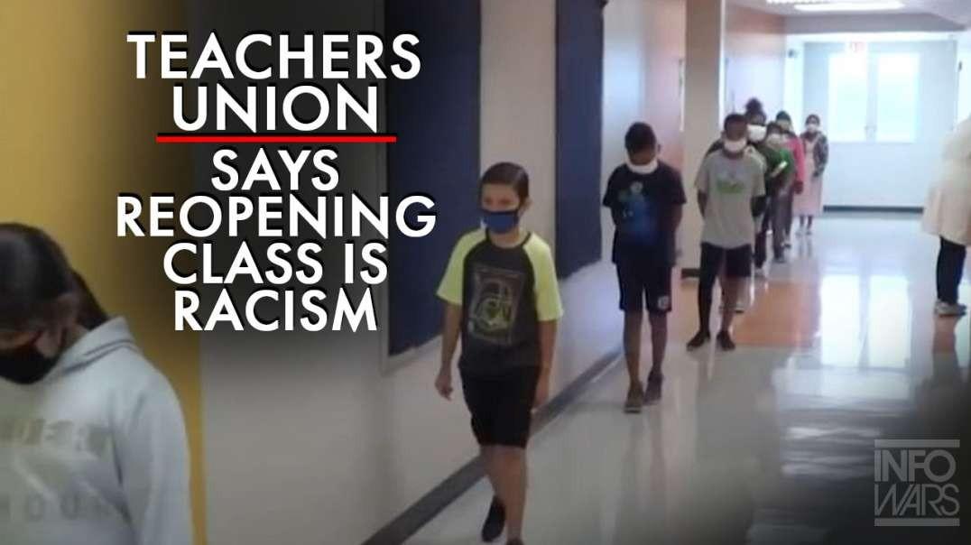 Teachers Union Says Racism Is Why They Refuse To Go Back to Class