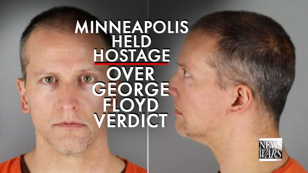 Democrat Terrorists Hold Minneapolis Hostage Over George Floyd Verdict