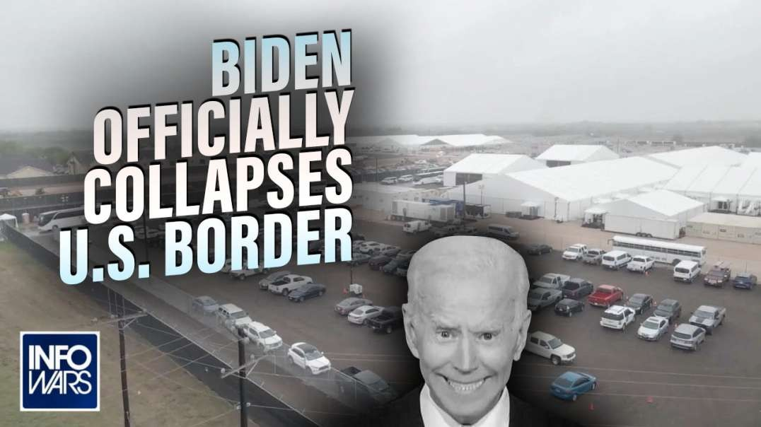 Breaking- Biden Officially Collapses US Border as part of UN Replacement Migration Plan