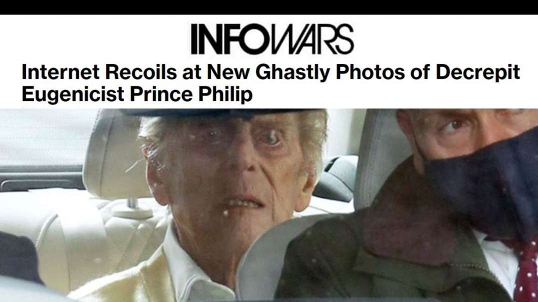 Photos of a Decrepit Prince Philip Expose the Hollow Face of Transhumanism