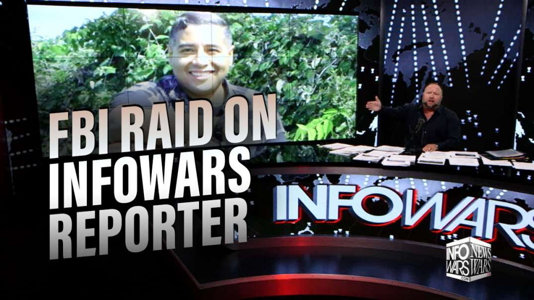 EXCLUSIVE- Alex Jones Responds to FBI Raid on Infowars Reporter