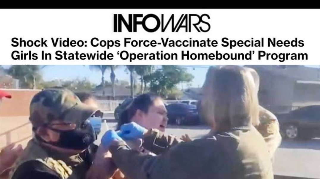 ⁣See the Shock Video of Cops Forcing Vaccines on Special Needs Children