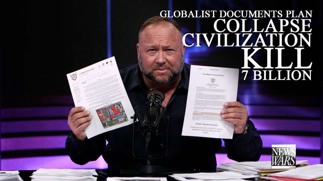 Globalist Documents Lay Out Plan to Completely Collapse Civilization, Kill 7 Billion
