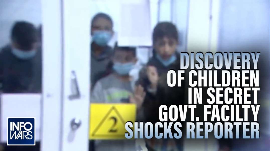 Discovery of Children in Secret Govt Facility Shocks Investigative Reporter