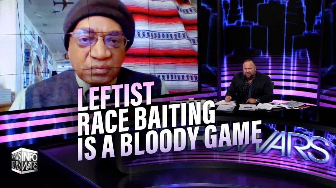 Founding Member of Black Panther Party- Leftists Race Baiting is a Bloody Game