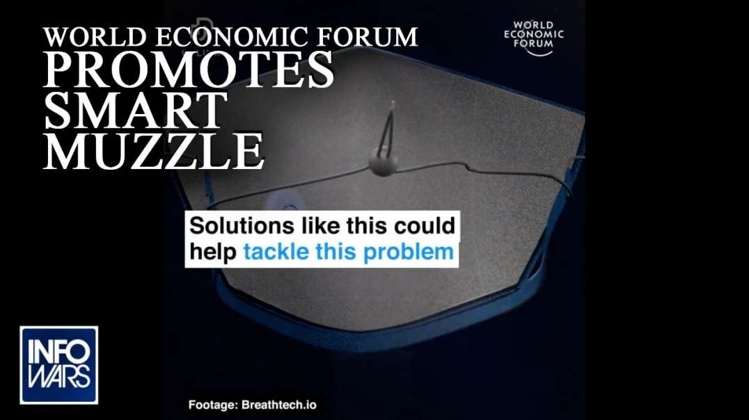 World Economic Forum Promotes Smart Muzzle
