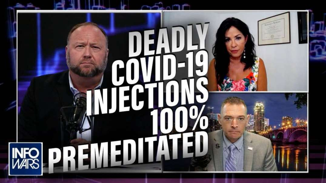 Doctor- Study Proves Deadly Covid-19 Injections 100% Premeditated