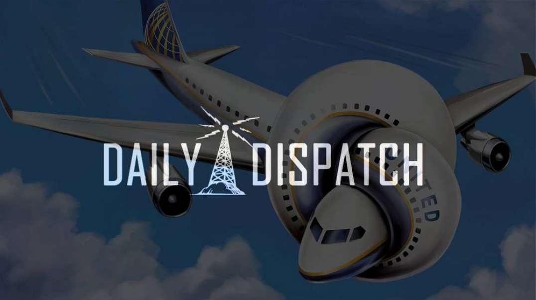 Daily Dispatch - United Airlines Honors The Dead With Free Flights