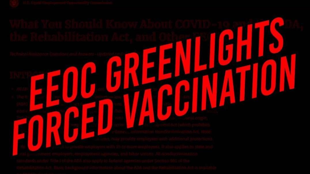 EEOC Green Lights Forced Inoculation