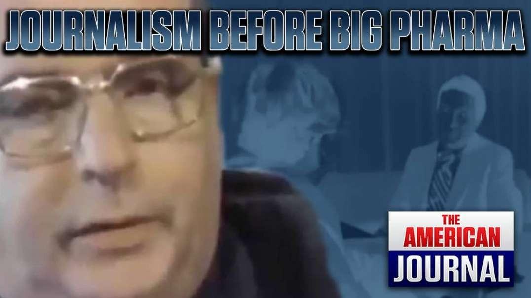 What Journalism Looked Like Before Big Pharma Took Over The Media