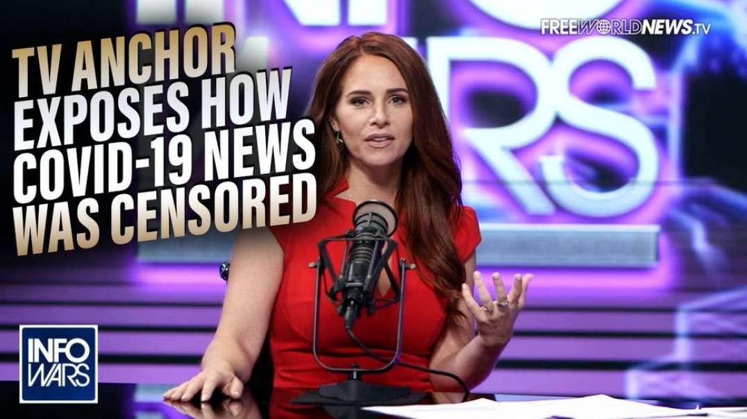 TV Anchor Exposes How Covid-19 News was Censored