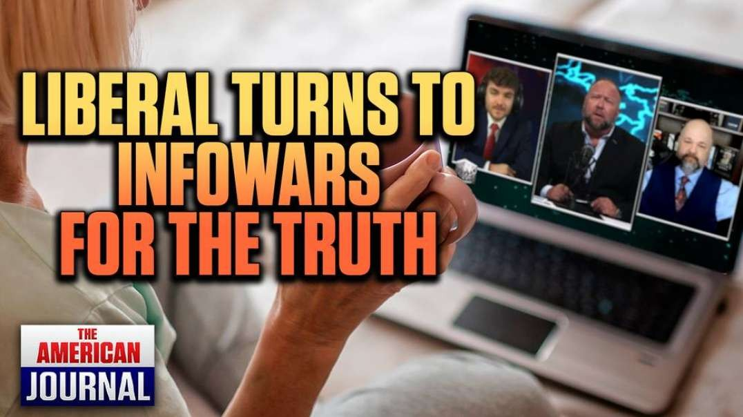 DEPROGRAMMED- Progressive Liberal Turns To Infowars After Waking Up to Media's Lies