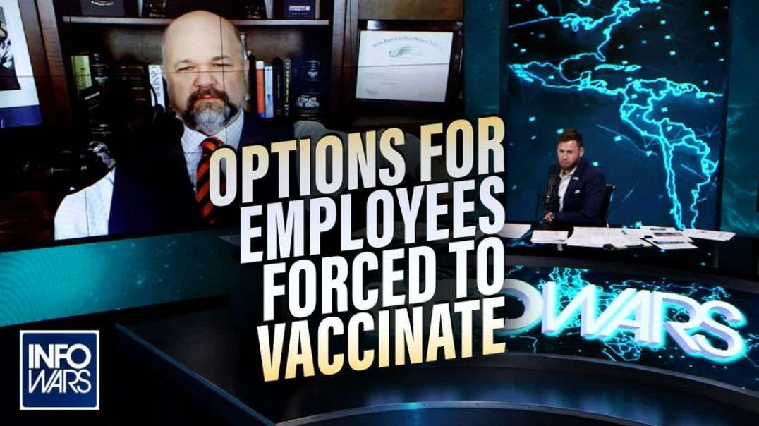 Civil Rights Lawyer Explains Options For Employees Who Are Being Forced To Take Vaccine