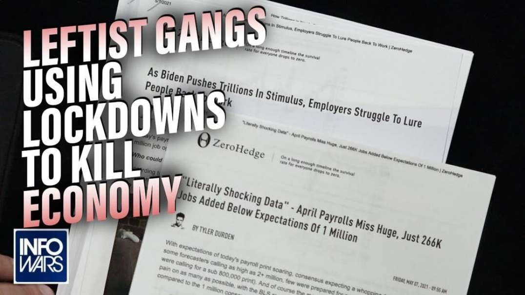 Leftist Gangs are Using Lockdowns to Kill the Economy Ahead of Great Reset