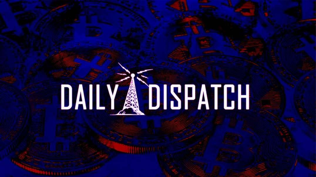 Daily Dispatch - Inflation Up A Crypto Crashes, Trump Strikes Back & More!