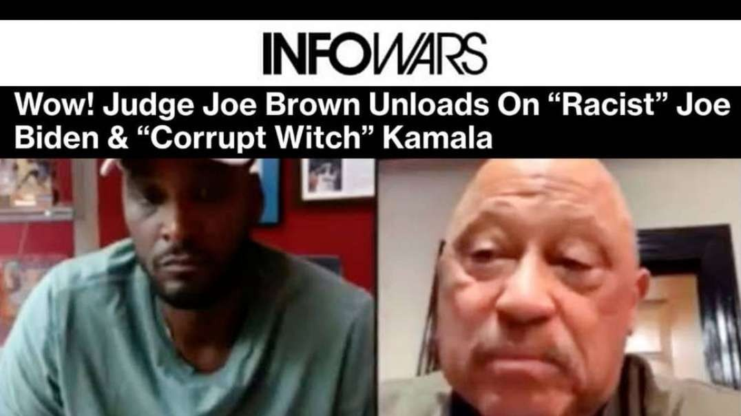 Judge Joe Brown Exposes the Truth About Racist Dems Biden and Harris