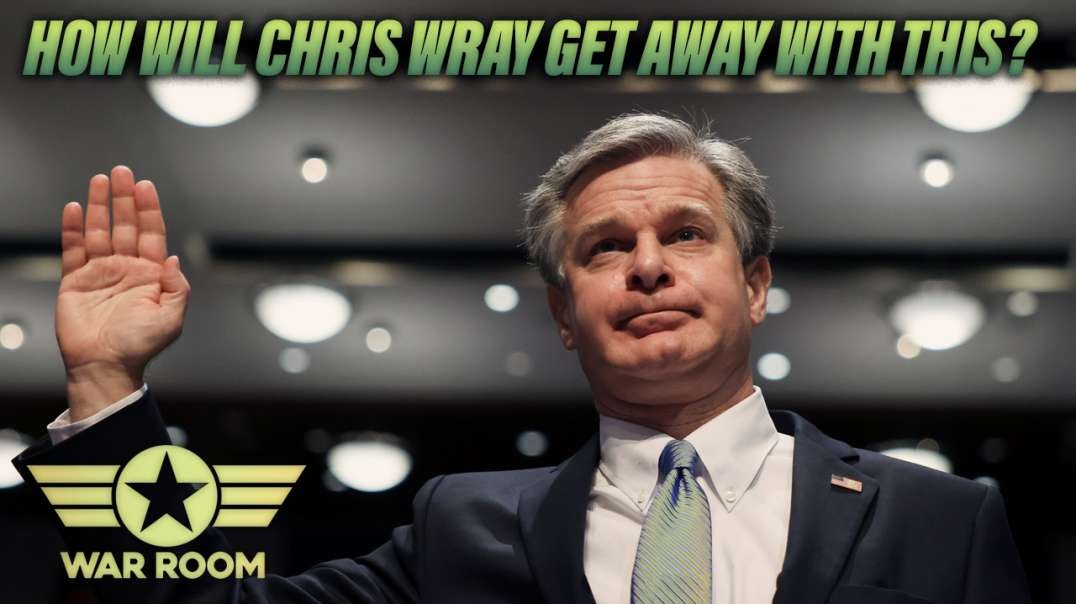 How Will Chris Wray Get Away With This?