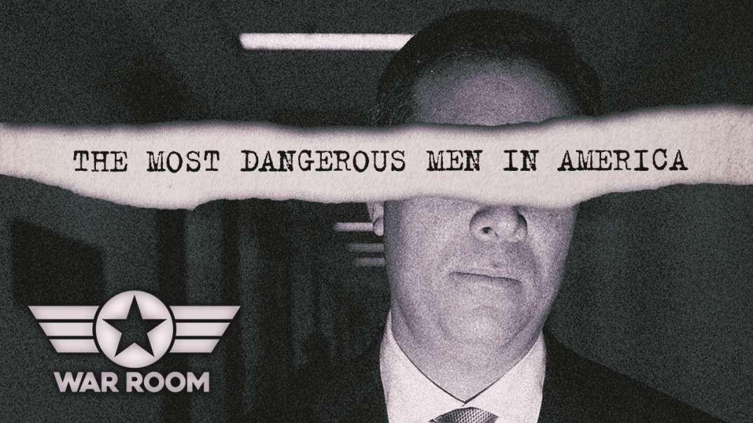 The Most Dangerous Men In America Revealed