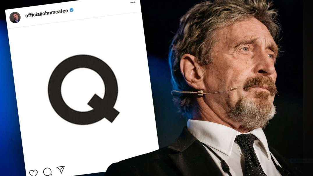 John McAfee Instagram Posts Letter Q With Encrypted Message After His Death