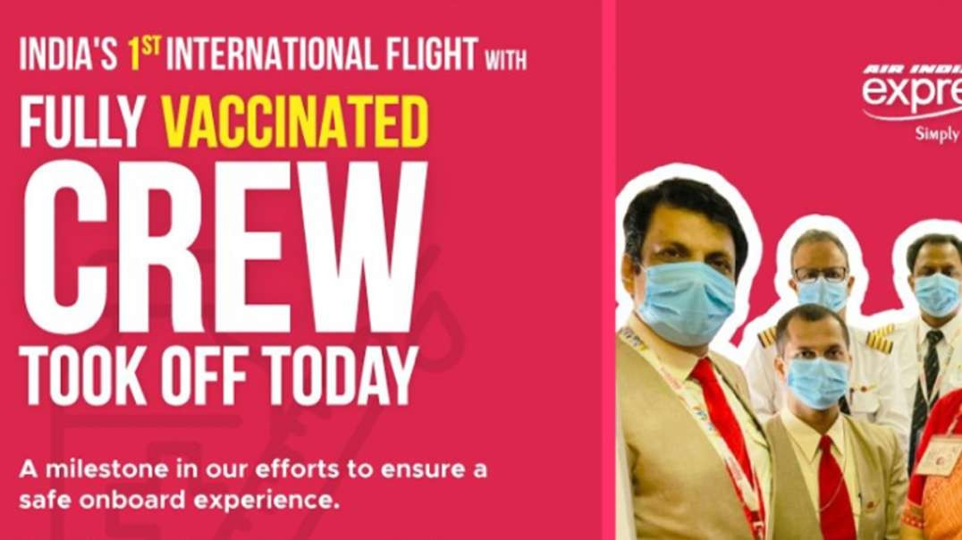 HIGHLIGHTS - India Brags About First Fully Vaxxed Crew