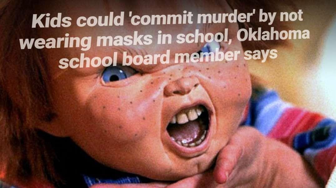 Democrats Accuse Maskless Children Of Being Murderers