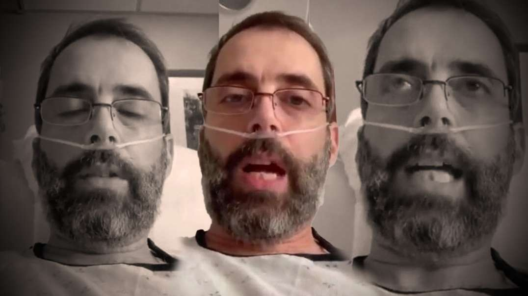 Man Who Regrets COVID Vax Posts Somber Video From Hospital